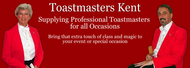 Toastmasters Kent - Supplying Professional Toastmasters. Bring that extra touch of class and magic to your event or special occasion
